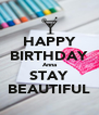 HAPPY BIRTHDAY Anna STAY BEAUTIFUL - Personalised Poster A4 size