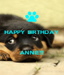HAPPY BIRTHDAY    ANNIE!!! - Personalised Poster A4 size
