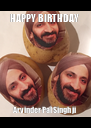 HAPPY BIRTHDAY  Arvinder Pal Singh ji - Personalised Poster A4 size