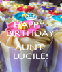 HAPPY  BIRTHDAY  AUNT  LUCILE! - Personalised Poster A4 size