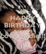 HAPPY BIRTHDAY Aunty Lima Love Nadia!!!  - Personalised Poster A4 size
