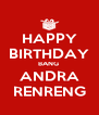 HAPPY BIRTHDAY BANG  ANDRA RENRENG - Personalised Poster A4 size