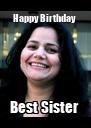 Happy Birthday  Best Sister  - Personalised Poster A4 size