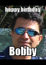 happy birthday Bobby - Personalised Poster A4 size