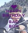 HAPPY BIRTHDAY BRADFORD BAD BOY - Personalised Poster A4 size