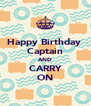 Happy Birthday  Captain AND CARRY ON - Personalised Poster A4 size