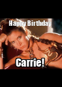Happy Birthday  Carrie!  - Personalised Poster A4 size