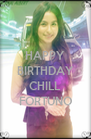 HAPPY BIRTHDAY  CHILL FORTUNO - Personalised Poster A4 size