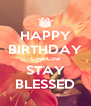 HAPPY BIRTHDAY Cow Cow STAY BLESSED - Personalised Poster A4 size
