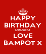 HAPPY BIRTHDAY DADDI-O LOVE BAMPOT X - Personalised Poster A4 size