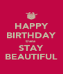 HAPPY BIRTHDAY Dana  STAY BEAUTIFUL - Personalised Poster A4 size