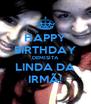 HAPPY BIRTHDAY DEMISITA LINDA DA IRMÃ! - Personalised Poster A4 size