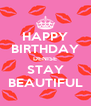 HAPPY BIRTHDAY DENISE STAY BEAUTIFUL - Personalised Poster A4 size