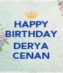 HAPPY BIRTHDAY  DERYA CENAN - Personalised Poster A4 size