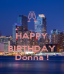 HAPPY  BIRTHDAY Donna ! - Personalised Poster A4 size