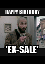 HAPPY BIRTHDAY 'EX-SALE' - Personalised Poster A4 size