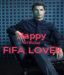 Happy Birthday FIFA LOVER  - Personalised Poster A4 size