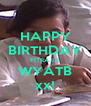 HAPPY BIRTHDAY FITRA.I.R WYATB xx! - Personalised Poster A4 size