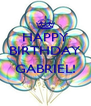 HAPPY BIRTHDAY  GABRIEL!  - Personalised Poster A4 size