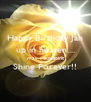 Happy Birthday Jan up in heaven.... may your spirit Shine Forever!!  - Personalised Poster A4 size