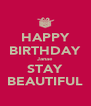 HAPPY BIRTHDAY Janae STAY BEAUTIFUL - Personalised Poster A4 size