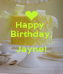 Happy  Birthday,  Jayne!  - Personalised Poster A4 size