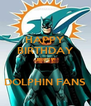HAPPY BIRTHDAY JERRY  DOLPHIN FANS - Personalised Poster A4 size
