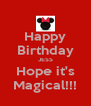 Happy Birthday JESS Hope it's Magical!!! - Personalised Poster A4 size