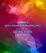 HAPPY BIRTHDAY KALINCHE! May 25th 2016  LOVE YOU,  SISTER! - Personalised Poster A4 size