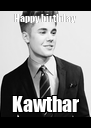 Happy birthday  Kawthar - Personalised Poster A4 size