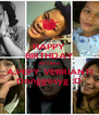 HAPPY BIRTHDAY KE 17thn A.PEPY VEBRIANTI Donggosyg :D - Personalised Poster A4 size