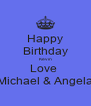 Happy Birthday Kevin Love  Michael & Angela - Personalised Poster A4 size