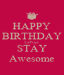 HAPPY BIRTHDAY LaToya STAY Awesome - Personalised Poster A4 size