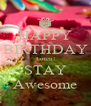 HAPPY BIRTHDAY Loren! STAY Awesome - Personalised Poster A4 size