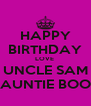 HAPPY BIRTHDAY LOVE  UNCLE SAM AUNTIE BOO - Personalised Poster A4 size