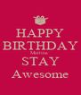 HAPPY BIRTHDAY Martina  STAY Awesome - Personalised Poster A4 size