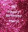 Happy Birthday  Mary!  - Personalised Poster A4 size