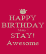 HAPPY BIRTHDAY Matty ! STAY! Awesome - Personalised Poster A4 size