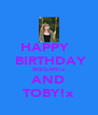 HAPPY    BIRTHDAY MEGAN!x AND TOBY!x - Personalised Poster A4 size