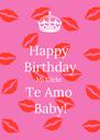 Happy  Birthday Mi Cielo Te Amo Baby! - Personalised Poster A4 size
