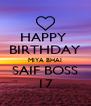 HAPPY  BIRTHDAY MIYA BHAI SAIF BOSS 17 - Personalised Poster A4 size