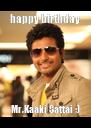 happy birthday Mr.Kaaki Sattai ;) - Personalised Poster A4 size