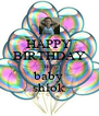 HAPPY BIRTHDAY my baby shlok - Personalised Poster A4 size