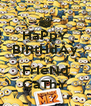 HaPpY BiRtHdAy My FrIeNd CaThY - Personalised Poster A4 size