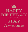 HAPPY BIRTHDAY Naomi  ! STAY Awesome - Personalised Poster A4 size