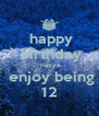happy  birthday  navya  enjoy being 12 - Personalised Poster A4 size
