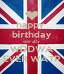 happy  birthday oor ally WDDWA EVER WATP - Personalised Poster A4 size