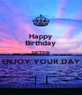Happy Birthday PETER ENJOY YOUR DAY  - Personalised Poster A4 size