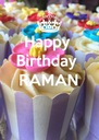 Happy  Birthday  RAMAN   - Personalised Poster A4 size