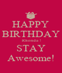 HAPPY BIRTHDAY  Rhonda ! STAY Awesome! - Personalised Poster A4 size
